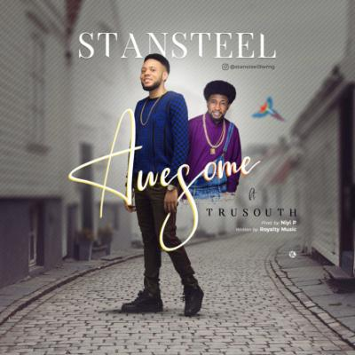 MP3 : Stansteel - Awesome ft. Tru South