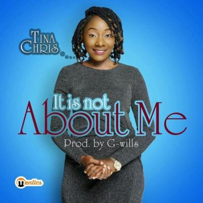 MP3 : Tina Chris - It Is Not About Me