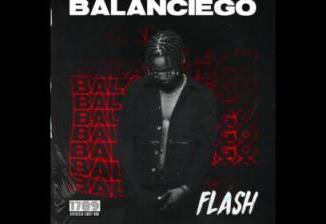 MP3 : Flash - Balanciego (Prod. By Sarz)