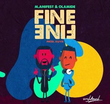 MP3 : M.anifest X Olamide - Fine Fine