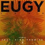 MP3 : Eugy - Love Ft. King Promise