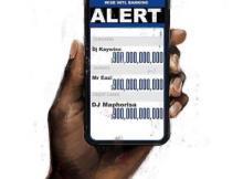 MP3 : DJ Kaywise & DJ Maphorisa Ft Mr Eazi - Alert
