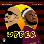 MP3 : Amoshine - Upper ft. Slimcase