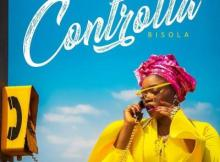 MP3 : Bisola - Controlla (Prod. By Ckay)