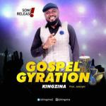 MP3 : King Zina - Gyration
