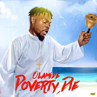 MP3 : Olamide - Poverty Die (Prod. By Pheelz)