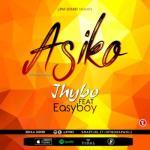 MP3 : Jhybo Ft. Easyboy - Asiko