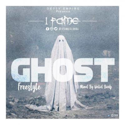 MP3 : 1Fame - Ghost (Freestyle) (Mixed by WalidBeatz)