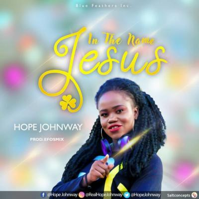 MP3 : Hope Johnway - In The Name Jesus