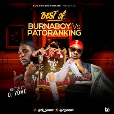 Mixtape: DJ YomC - Best Of Burna Boy Vs Patoranking