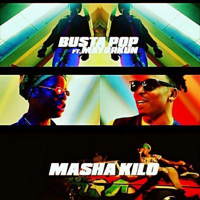 MP3 : Busta Pop Ft. Mayorkun - Masha Kilo (Prod. KillerTunes)