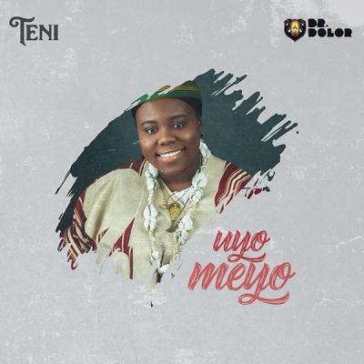 LYRICS: Teni - Uyo Meyo
