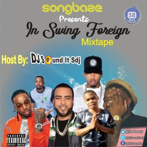 MIXTAPE: DJ Sound It Sdj - Swing Foreign Mix
