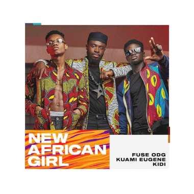 MP3 : Fuse ODG - New African Girl Ft. KiDi X Kuami Eugene