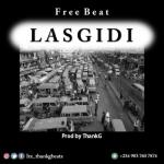 FREEBEAT: ThankG - Lasgidi (Afro Dancehall Beat)