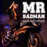 MP3 : KiDi - Mr Badman ft. Kwesi Arthur