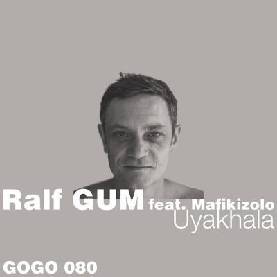 MP3 : Ralf Gum x Mafikizolo - Uyakhala