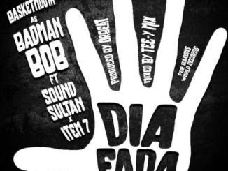MP3 : Basketmouth (Badman Bob) - Dia Fada ft. Sound Sultan X Item 7