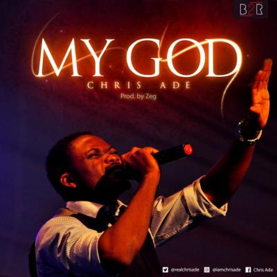 MP3 : Chris Ade - My God