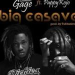 MP3 : Dahlin Gage - Big Cassava ft. Pappy Kojo