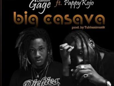 MP3 : Dahlin Gage - Big Cassava ft. Pappy Kojo