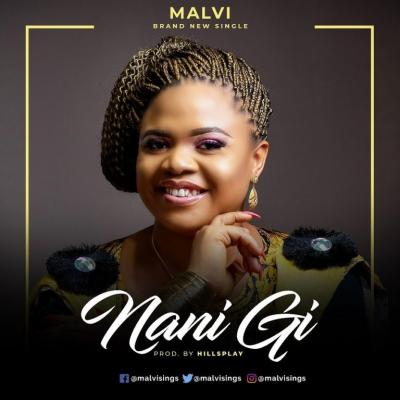 MUSIC: Malvi - Nani Gi (Only You)