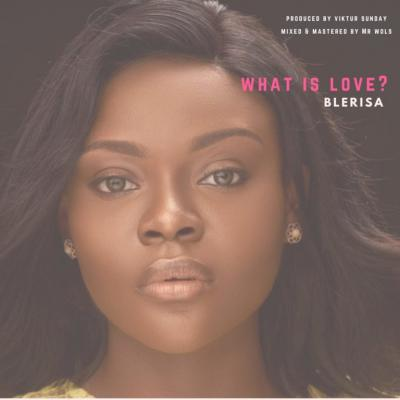 MP3 : Blerisa - What is Love?