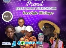 MIXTAPE: DJ Sound It Sdj - Everything Turnioniown Mix (Vol. 1)