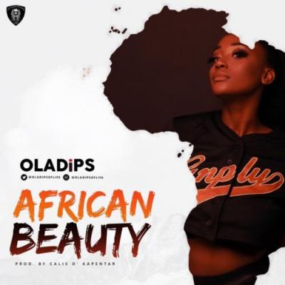 MP3 : Oladips - African Beauty