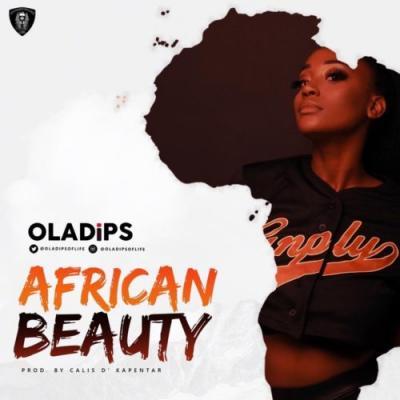 MP3 : Oladips - African Beauty