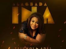 MP3: Tejumola Adel - Alagbada Ina