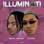 MP3: Naira Marley feat. Zlatan - Illuminati