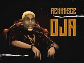 MP3: Reminisce - Oja (Prod. Sarz)