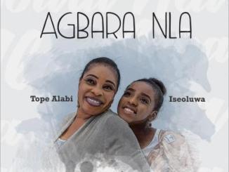MP3: Tope Alabi - Agbara Nla + Oluwa Nbe Funmi Ft Iseoluwa