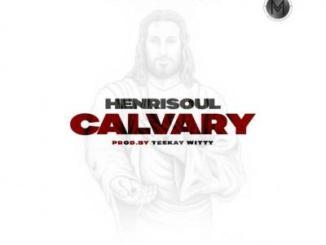 MP3: Henrisoul - Calvary