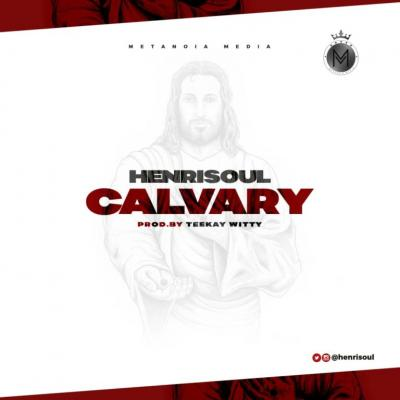MP3: Henrisoul - Calvary