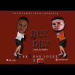 MP3: Abk X San Jozee - Dey Ur Dey