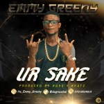 MP3: Emmy Greeny (Dagraceboi) - Ur Sake