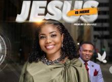 MP3: Laura Ozere - Jesus Is Here Ft. Wisdom K