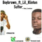 MP3: Boybrown Ft. Klinton - Suffer