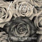 MP3: Ice Prince Ft. DJ Tunez - Hello Esther