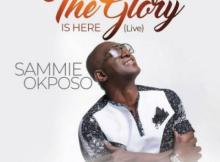 MP3: Sammie Okposo - The Glory Is Here