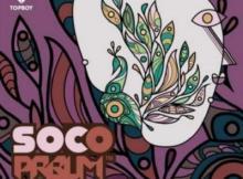 MP3: Sess x Wizkid - Soco (PRBLM Remix)
