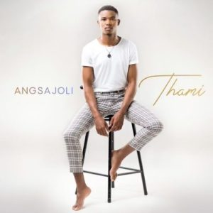 MP3: Thami - Angsajoli