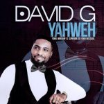 MP3: David G - Yahweh (Remix)