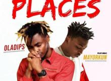MP3: Oladips ft. Mayorkun - Places