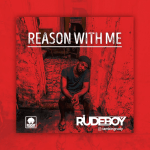 MP3: Rudeboy - Reason With Me