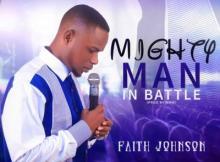 MP3: Faith Johnson - Mighty Man In Battle