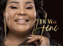 MP3: Ceccy Twum - Di Wo Hene Ft Joe Mettle
