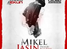 MP3: Chinko Ekun Ft. Crowd Kontroller - Mikel Jasin